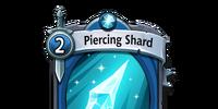 Piercing Shard