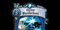 Oyster Blunderbuss