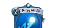 Drippy Missile