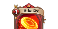 Ember Disc