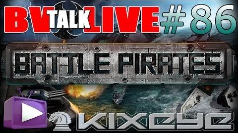 Battle Pirates Talk Live 86 - Burning Seas Event Preview