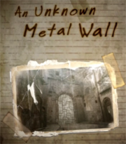 An Unknown Metal Wall