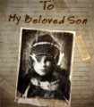 To My Beloved Son.png