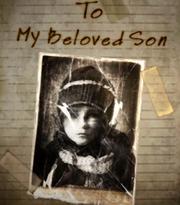 To My Beloved Son