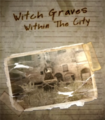 Witch Graves Within The City.png