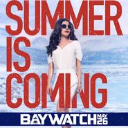 Baywatch Victoria Summer Is Coming promo
