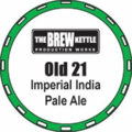 The Brew Kettle Old 21 Imperial IPA.png
