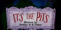 It's the Pits