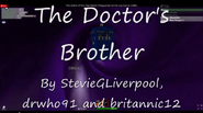 TITLECARD The Doctor's Brother