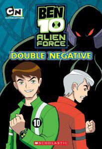 File:Double Negative (Ben 10 Alien Force Chapter Books (Mass Market)).jpg
