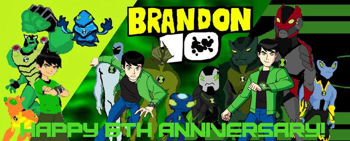 Brandon 10 6th Anniversary Poster
