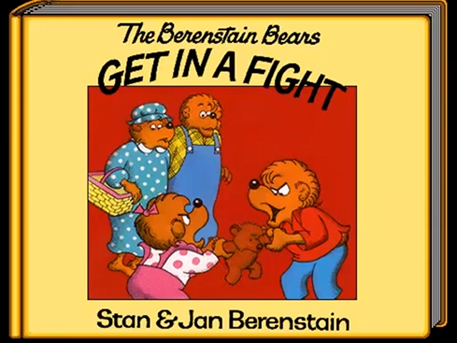 File:Living Books - Titles-The Berenstain Bears Get in a Fight.png