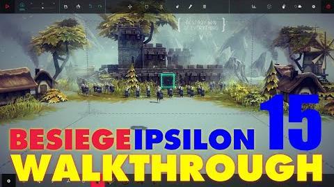 Besiege Zone 15 - Wynnfrith's Keep WALKTHROUGH