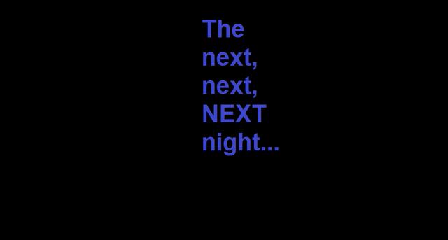 File:The Next, Next, Next Night.png