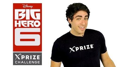 Disney's Big Hero 6 - XPRIZE Challenge