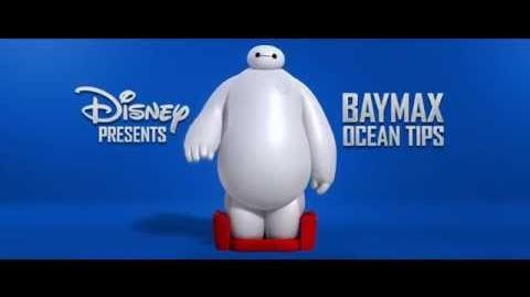 Baymax's Ocean Tips - Big Hero 6