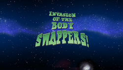 InvasionoftheBodySwappersTitleCard