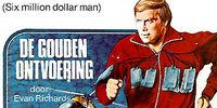 De Gouden Ontvoering (Solid Gold Kidnapping)