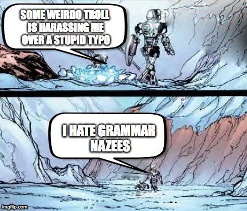 File:Kopaka Hates Grammar Nazees.jpg