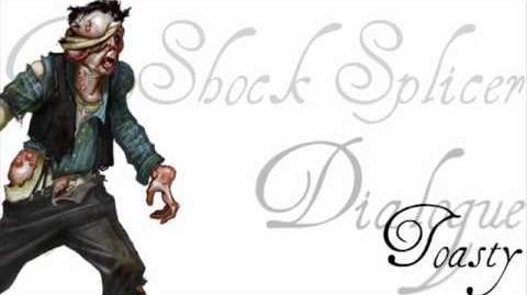 BioShock 2 Splicer Dialogue - Toasty (2 of 2)