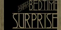 Bedtime Surprise