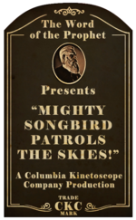 Kinetoscope Mighty Songbird Patrols the Skies