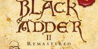 Blackadder II: Remastered
