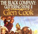 The Black Company: Glittering Stone, Vol 2