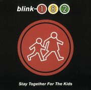 Blink-182 - Stay Together for the Kids cover