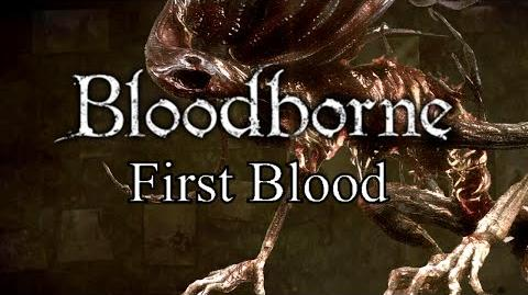 Bloodborne First Blood - 3 Third Cords & The Moon Presence