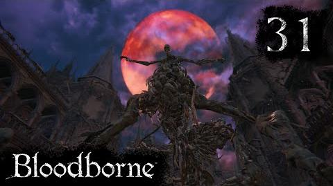 The One Reborn - Bloodborne NG Part 31 - Let's Play Hard
