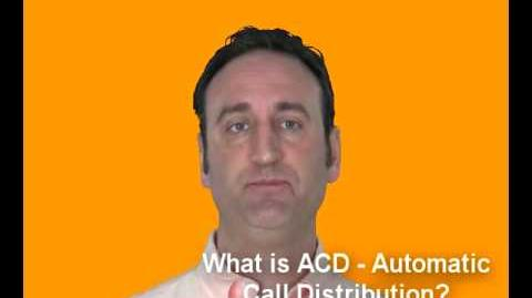 What Is ACD Automatic Call Distribution?