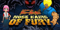 Bobobo-bo Bo-bobo Nose Hairs of Fury