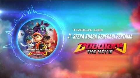 BoBoiBoy The Movie OST - Track 08 (Sfera Kuasa Generasi Pertama)