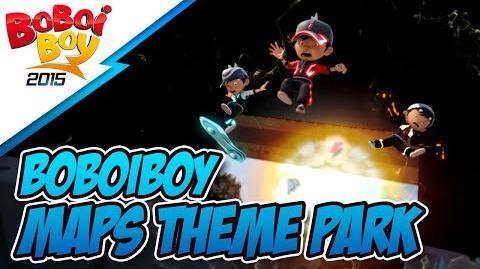 BoBoiBoy MAPS Theme Park Announcement