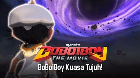 Klip BoBoiBoy The Movie BoBoiBoy Kuasa Tujuh!