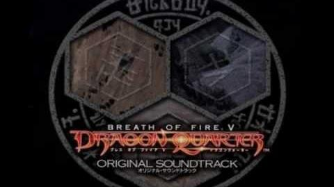 Breath of Fire V OST - Escaping From Now