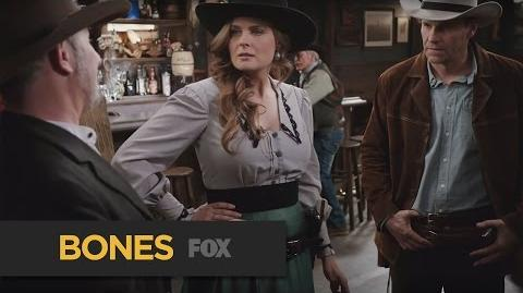 "BONES The Old West from ""The Cowboy in the Contest"" FOX BROADCASTING"
