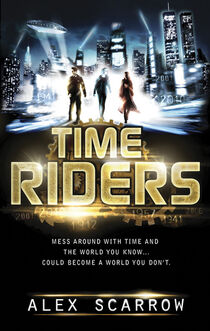 Time Riders Book 1 Cover