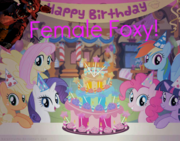 Female Foxy's birthday-1-