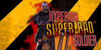 Hyperion 'Super-Bad' Soldier