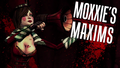 Moxxi's Maxims.png