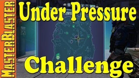 Borderlands 2 Under Pressure Challenge