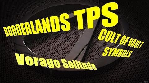 Vault Symbols- Vorago Solitude (Borderlands TPS)