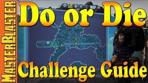 Borderlands 2 Do or Die Challenge Guide