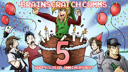 Brainscratch comms 5th anniversary by chickenmask-d7ddg3b