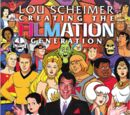 Creating The Filmation Generation by Lou Scheimer and Andy Mangels