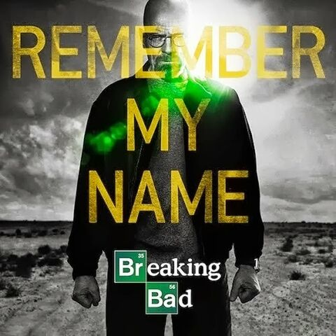 File:Breaking-bad-remember-my-name.jpg