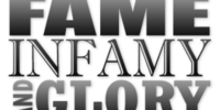 Fame, Infamy and Glory Contest