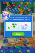 Match three bubbles near an Ice Bubble